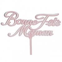 Pick ''Bonne Fête Maman'' Pink