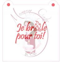 Stencil ''Je Brûle pour toi!'' by Maman Gato & Cie