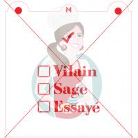Stencil ''Vilain, Sage, Essayé'' by Maman Gato & Cie